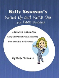 Stand Up and Stick Out.for Public Speakers