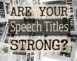 Public Speaker Dreamers: Are Your Speech Titles Strong Enough?