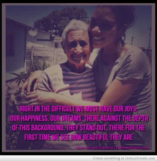 Thankful Thursday: Be Thankful for Pain While Living Your Dreams - Me and Grandma
