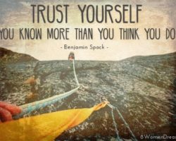 Dare to Trust Yourself and Your Big Dream