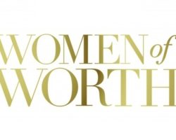 Women of Worth: Recognize the Bravery Women Dreamers