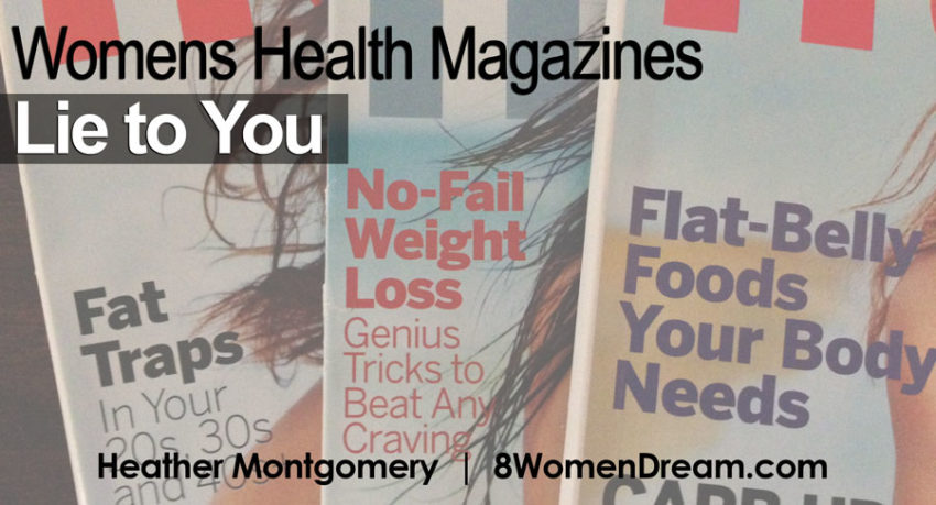 Womens Health Magazines Lie to You