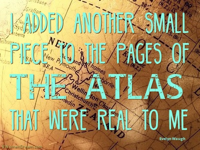 Inspiring Quotes About Travel - Evelyn Waugh quote about travel and atlas