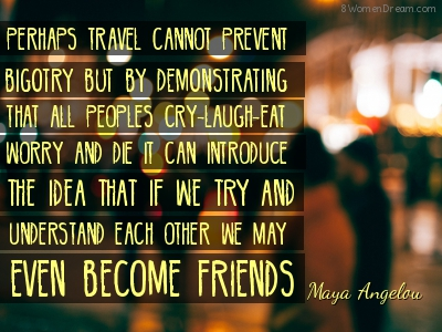 Inspiring Quotes About Travel: Maya Angelou Quote on travel