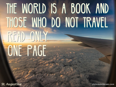 8 Most Inspiring Quotes About Travel To Inspire World Travel Dreams
