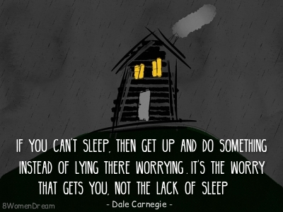 Worrying about dream succes - Dale Carnegie quote about worry